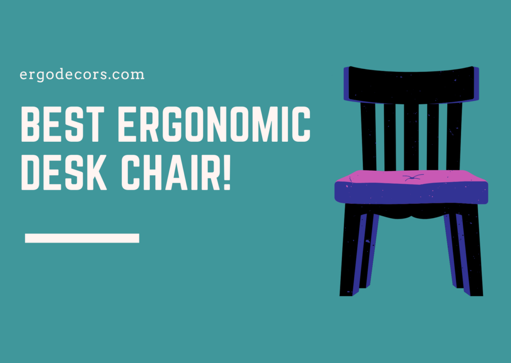 Best Ergonomic Desk Chair