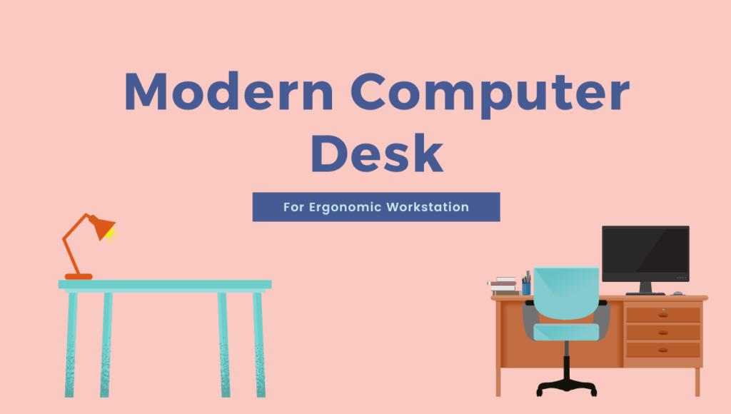 Modern Computer Desk for Ergonomic Workstation