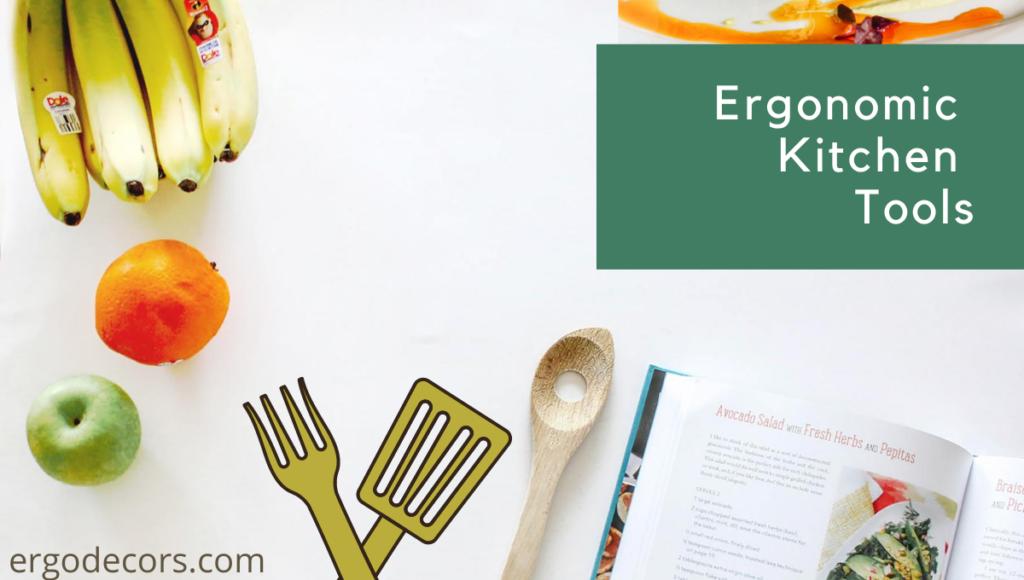 Ergonomic Kitchen Tools